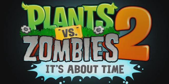 Plantes contre Zombies 2 disponible pour juillet ?